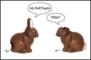 Easter Bunnies - Assorted.  My butt hurts