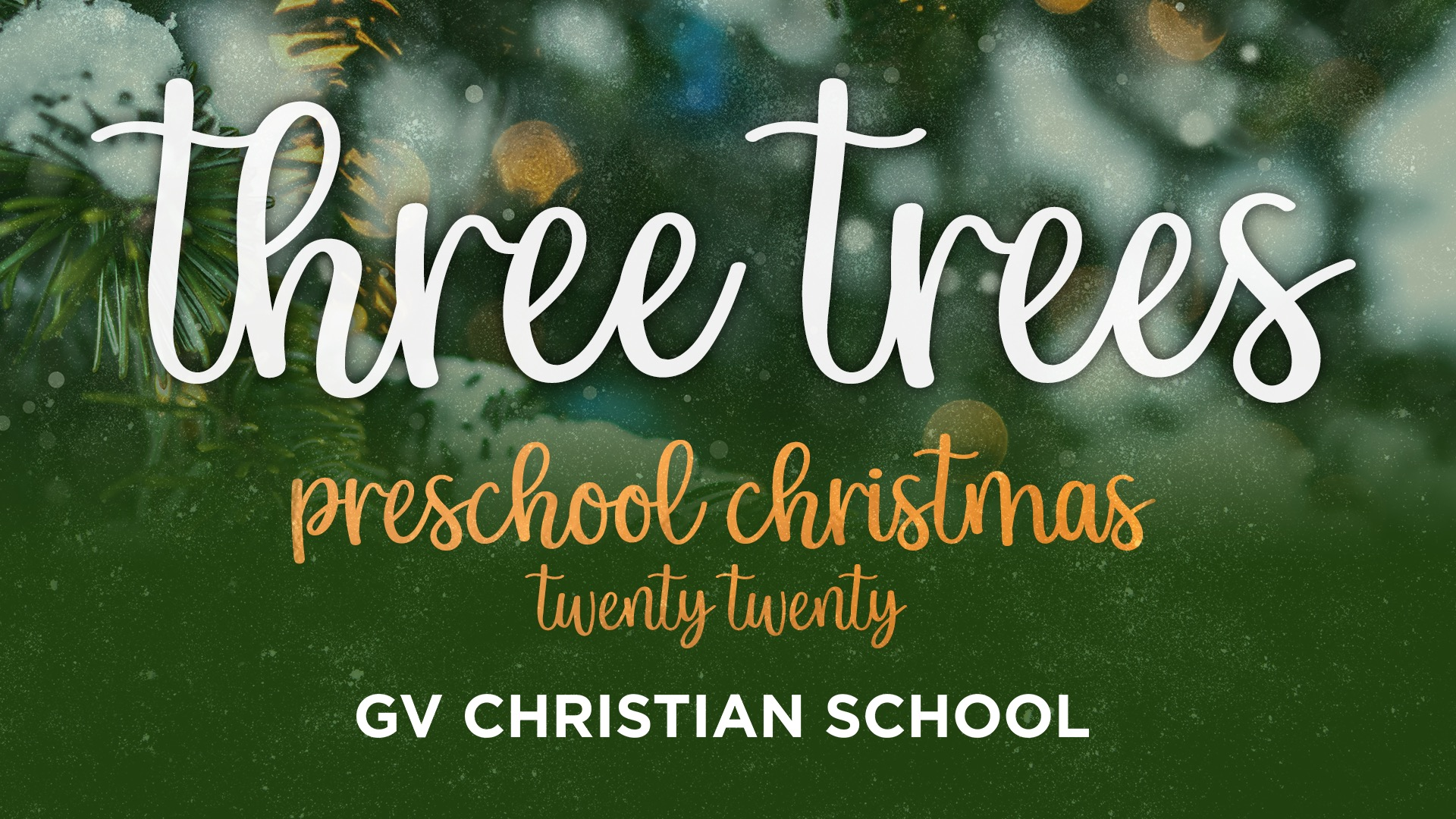 GVCS Preschool – Three Trees Christmas