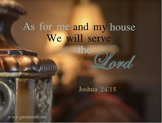Image result for as for me and my house we will serve the lord