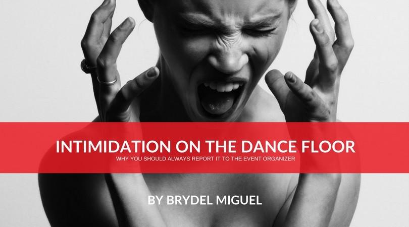 Intimidation on the dance floor