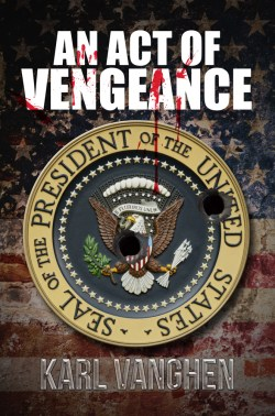 An Act of Vengeance by Karl Vanghen front cover image.
