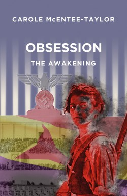 Obsession: The Awakening by Carole McEntee-Taylor front cover image