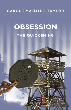 Obsession: The Quickening by Carole McEntee-Taylor front cover image