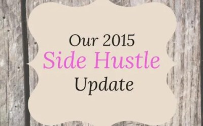 Our 2015 Side Hustle Update