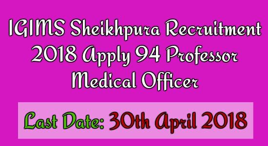IGIMS Sheikhpura Recruitment
