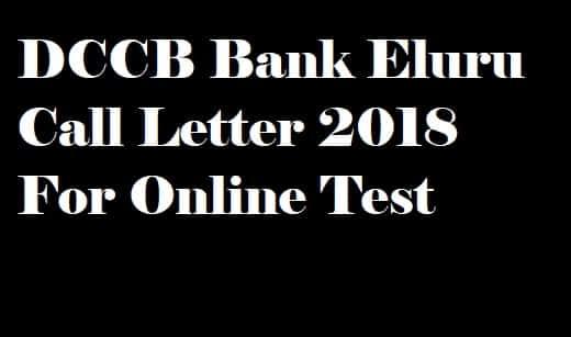 DCCB Bank Eluru Call Letter 2018