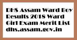 DHS Assam Ward Boy Results