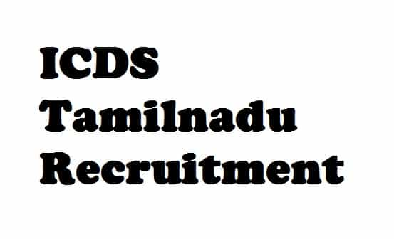 ICDS Tamilnadu Recruitment