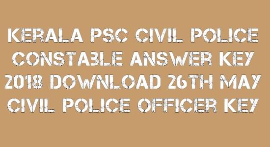 Kerala PSC Civil Police Constable Answer Key