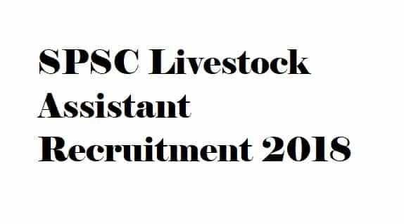 SPSC Livestock Assistant Recruitment 2018
