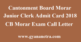 Cantonment Board Morar Junior Clerk Admit Card
