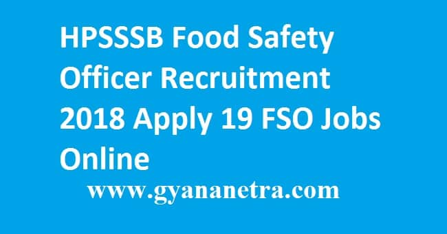 HPSSSB Food Safety Officer Recruitment 2018