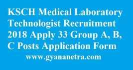 KSCH Medical Laboratory Technologist Recruitment
