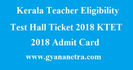 Kerala Teacher Eligibility Test Hall Ticket