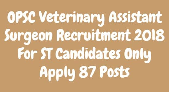 OPSC Veterinary Assistant Surgeon Recruitment