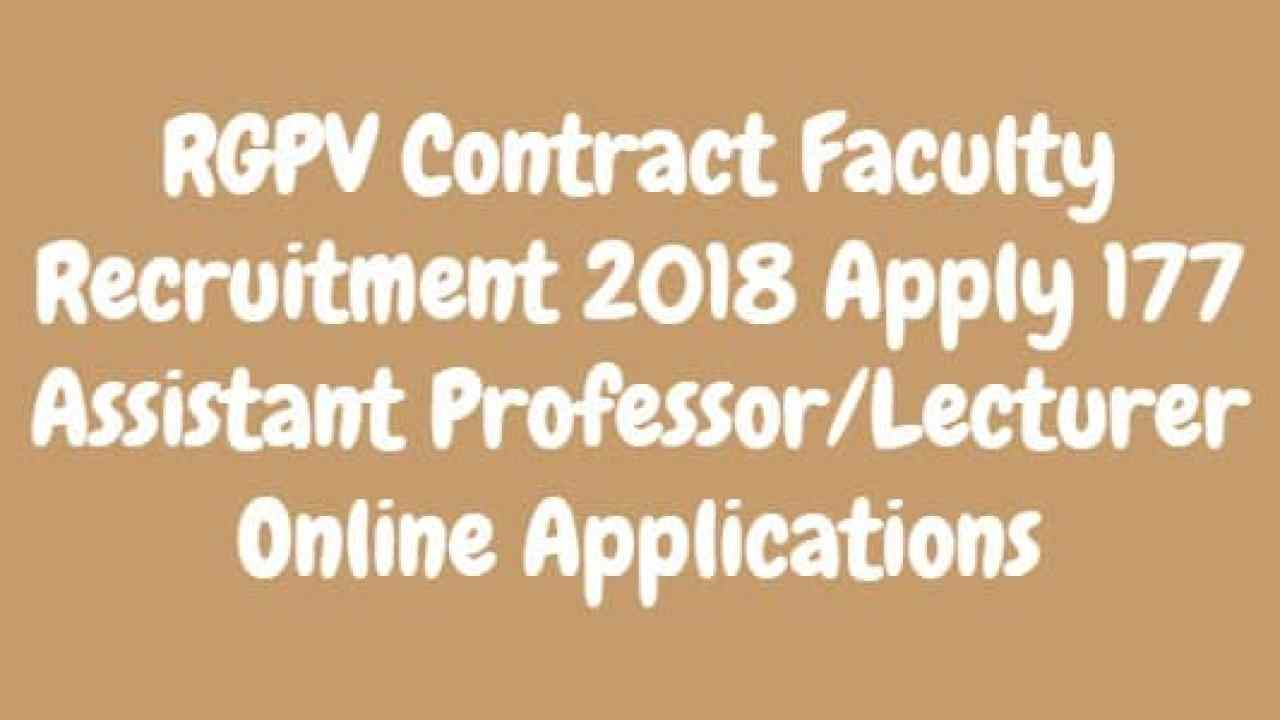 RGPV Contract Faculty Recruitment 2018 Assistant Professor/Lecturer