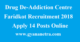 Drug De-Addiction Centre Faridkot Recruitment