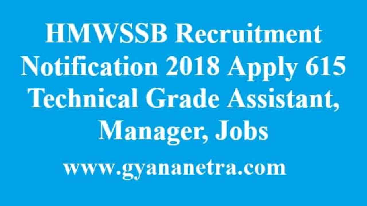 HMWSSB Recruitment Notification 2018 Apply 615 Assistant, Manager Jobs