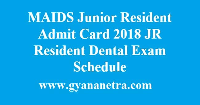 MAIDS Junior Resident Admit Card