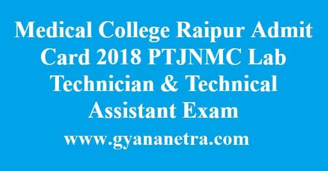 Medical College Raipur Admit Card 2018