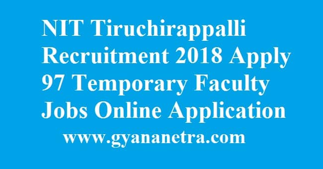 NIT Tiruchirappalli Recruitment