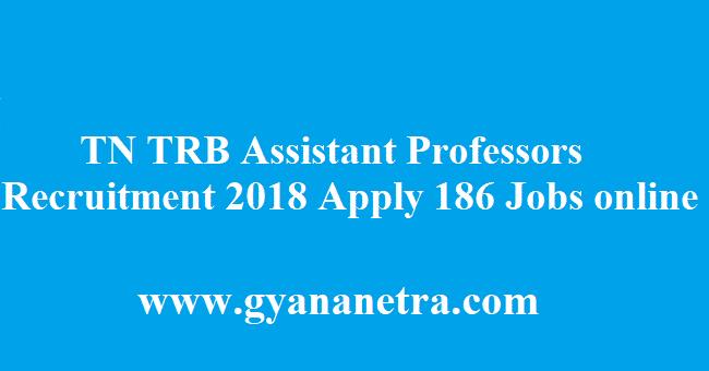 TN TRB Assistant Professors Recruitment 2018