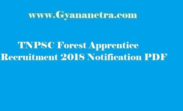 TNPSC Forest Apprentice Recruitment 2018