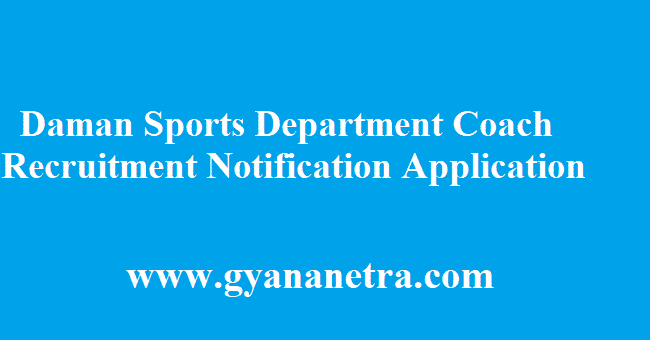 Daman Sports Department Coach Recruitment 2018