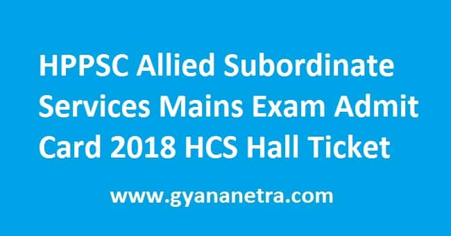 HPPSC Allied Subordinate Services Mains Exam Admit Card