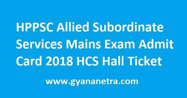 HPPSC Allied Subordinate Services Mains Exam Admit Card