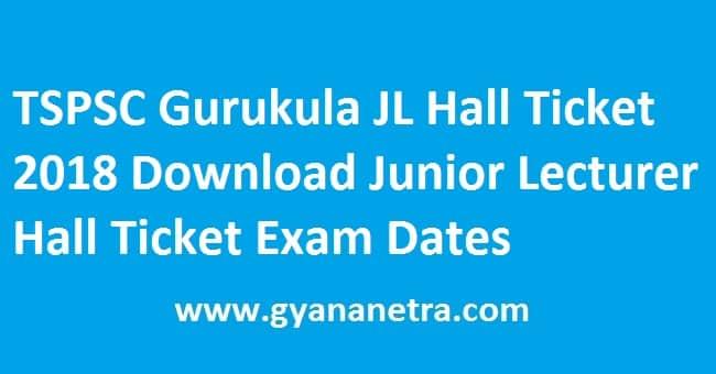 TSPSC Gurukula JL Hall Ticket