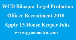 WCD Bilaspur Legal Probation Officer Recruitment