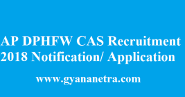 AP DPHFW CAS Recruitment 2018