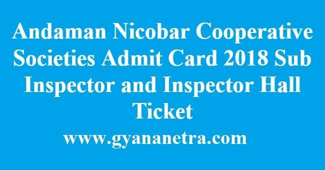 Andaman Nicobar Cooperative Societies Admit Card