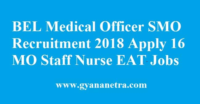 BEL Medical Officer Recruitment