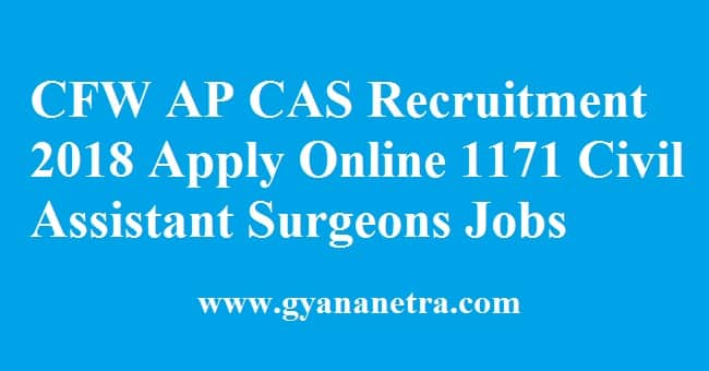 CFW AP CAS Recruitment