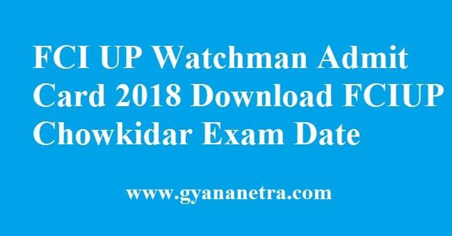 FCI UP Watchman Admit Card