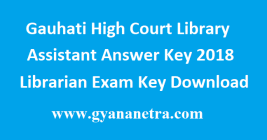 Gauhati High Court Library Assistant Answer Key
