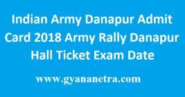 Indian Army Danapur Admit Card