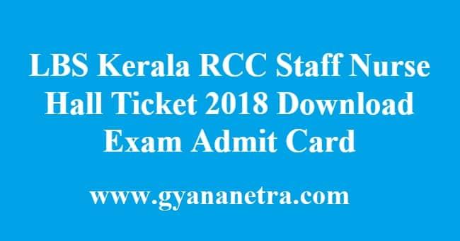 LBS Kerala RCC Staff Nurse Hall Ticket