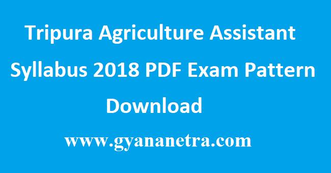 Tripura Agriculture Assistant Syllabus