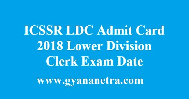 ICSSR LDC Admit Card