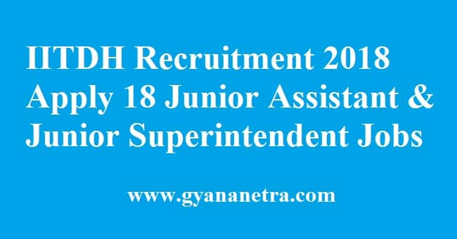 IITDH Recruitment