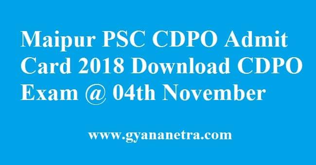 Maipur PSC CDPO Admit Card