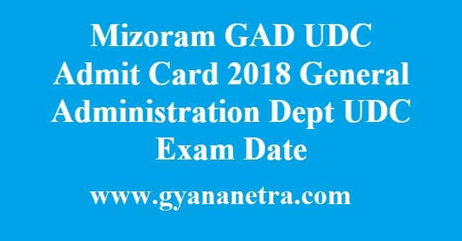 Mizoram GAD UDC Admit Card