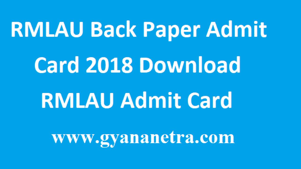 RMLAU Back Paper Admit Card 2018 Download RMLAU