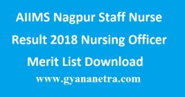 AIIMS Nagpur Staff Nurse Result 2018
