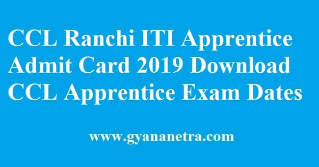 CCL Ranchi ITI Apprentice Admit Card