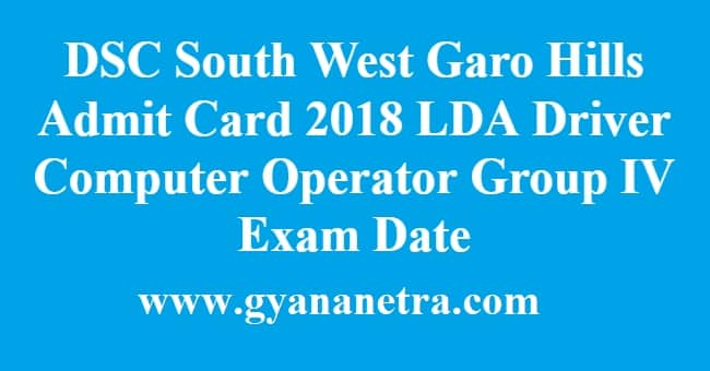 DSC South West Garo Hills Admit Card