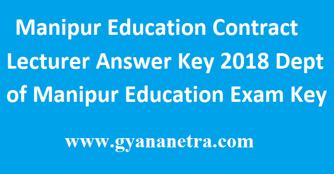 Manipur Education Contract Lecturer Answer Key
